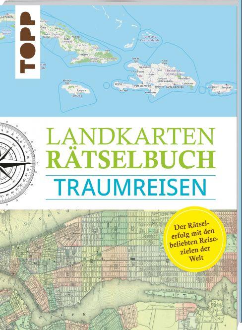 Landkarten Rätselbuch – Traumreisen