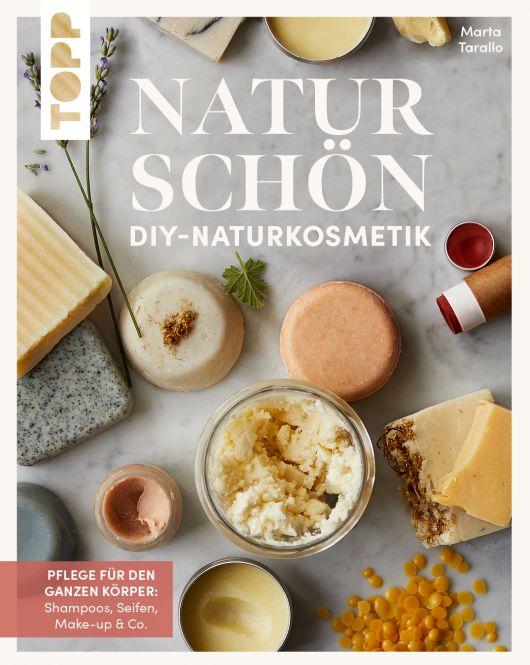 Naturschön. DIY-Naturkosmetik.