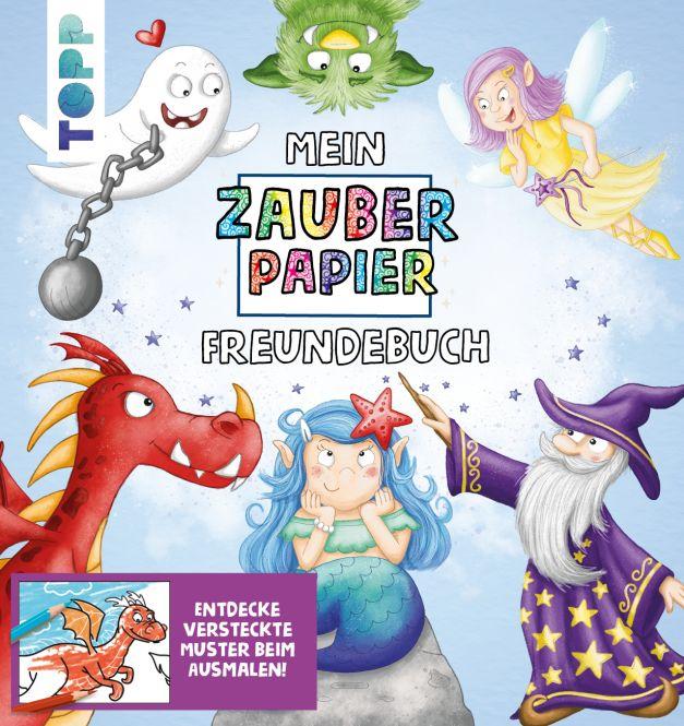 Mein Zauberpapier Freundebuch Magische Wesen