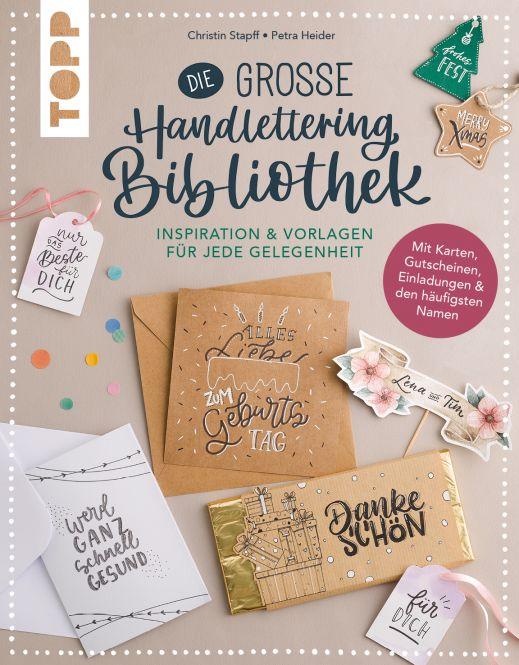 Die große Handlettering-Bibliothek - Inspiration & Vorlagen für jede Gelegenheit