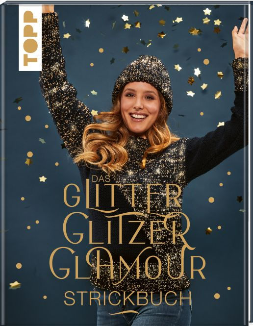 Das GlitzerGlitterGlamour Strickbuch