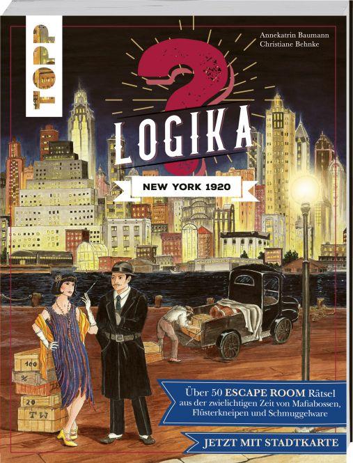Logika – New York 1920: Logikrätsel für zwischendurch von leicht bis schwer