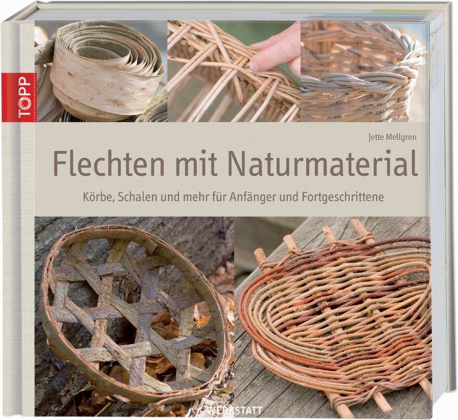 Flechten mit Naturmaterial