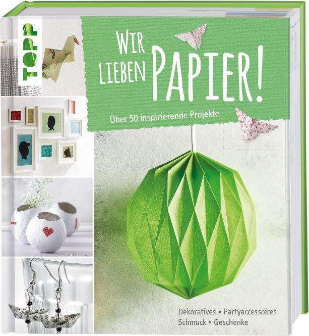 Wir lieben Papier