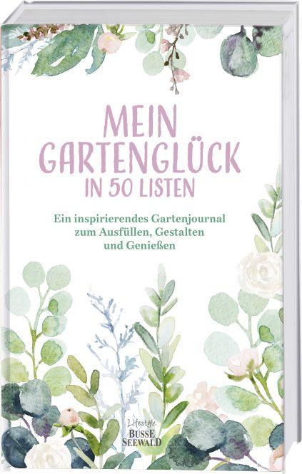 Mein Gartenglück in 50 Listen