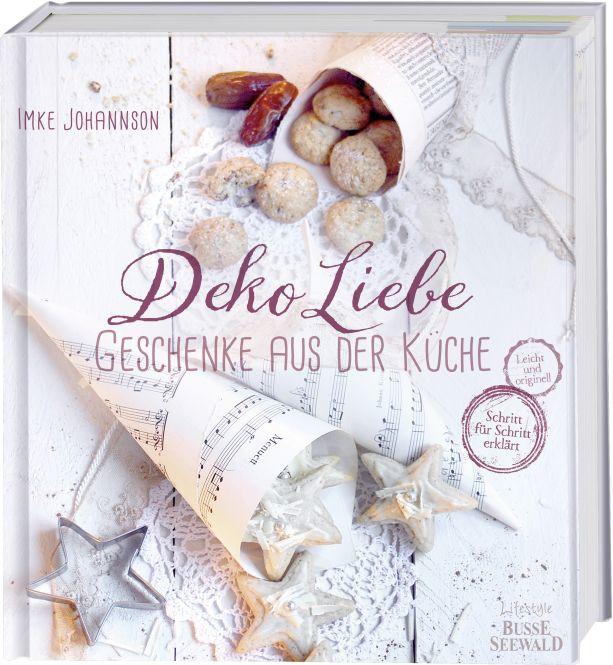 DekoLiebe – Geschenke aus der Küche