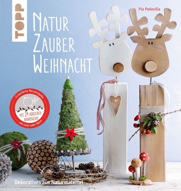 NaturZauber Weihnacht. Erweiterte Neuausgabe