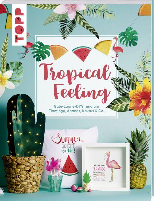 Tropical Feeling