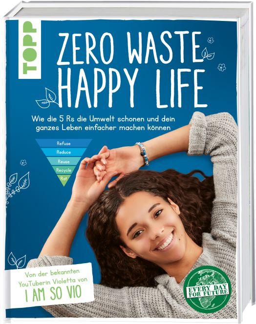 Zero Waste – Happy Life!