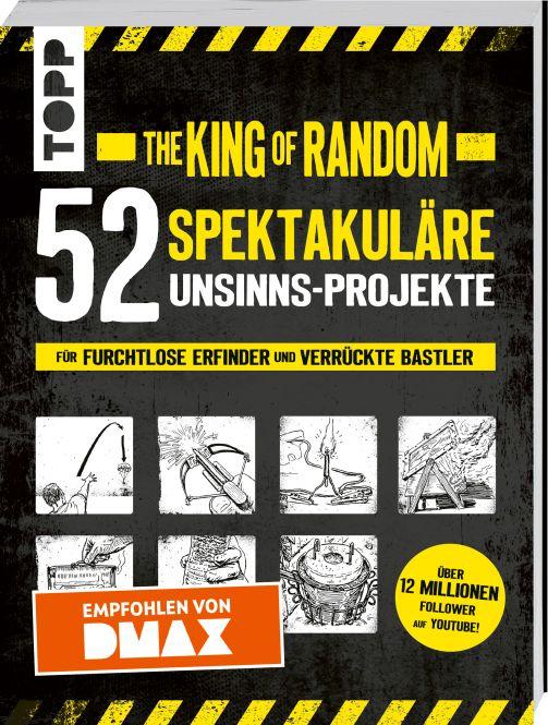 The King of Random - 52 spektakuläre Unsinns-Projekte