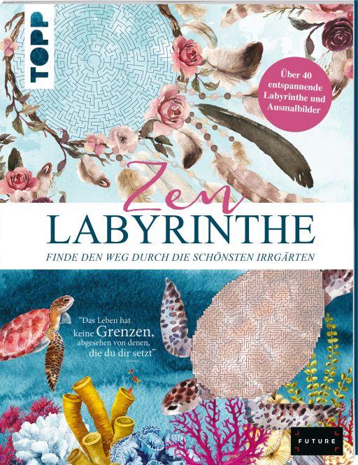 Zen Labyrinthe – Finde den Weg durch die schönsten Irrgärten