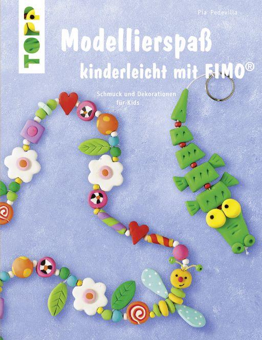 Modellierspaß kinderleicht mit FIMO®